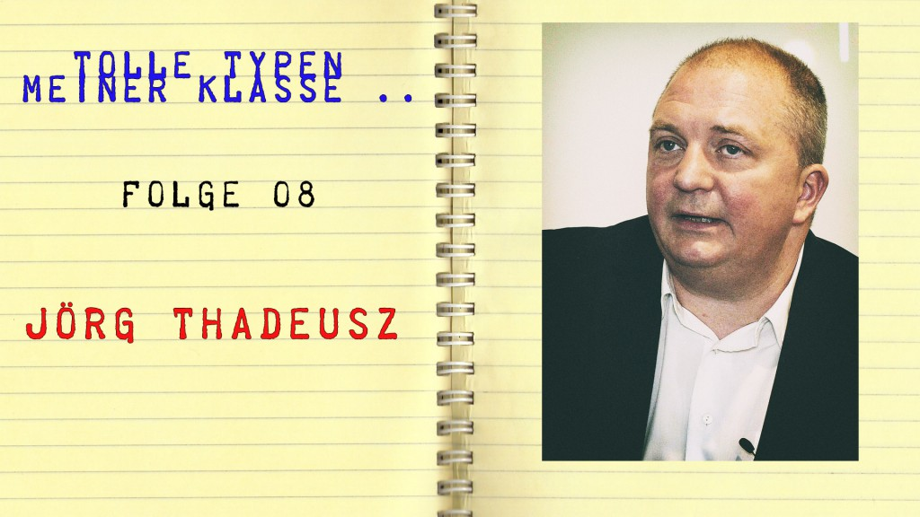 Joerg-Thadeusz